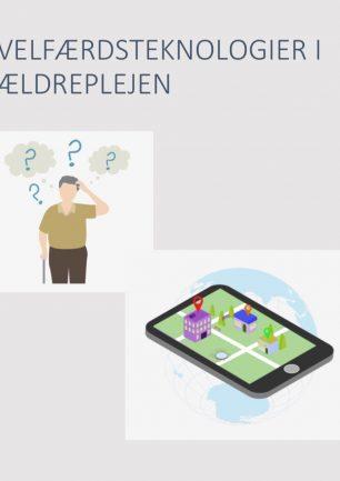 Velfærdsteknologier i ældreplejen