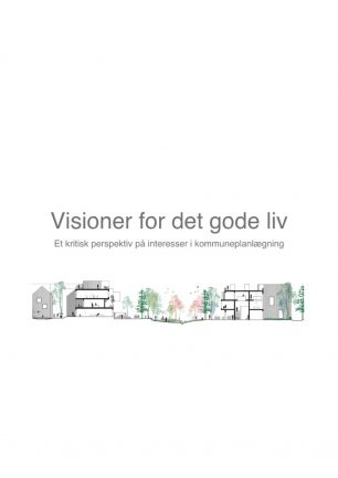 Visioner for det gode liv