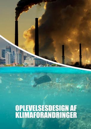 Oplevelses design af klimaforandringer