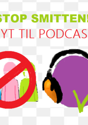 Podcast: Stop smitten, lyt til podcast