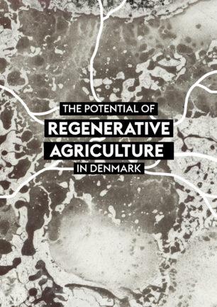 Regenerative Agriculture in Denmark