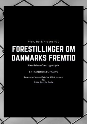 Forestillinger om Danmarks fremtid