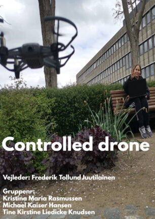 Controlled drone
