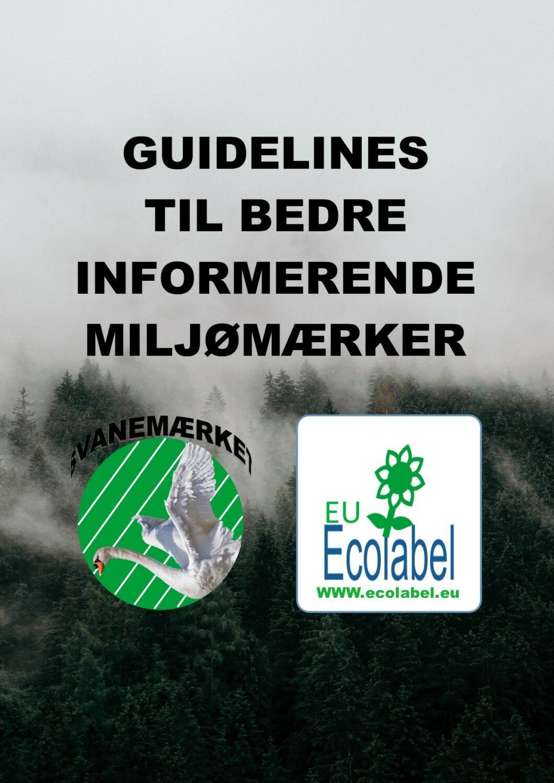 Guidelines til bedre miljømærker