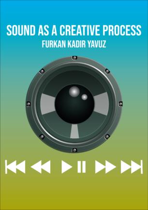 Sound as a Creative Process